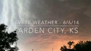 Garden City, Kansas Severe Weather - June 3, 2014