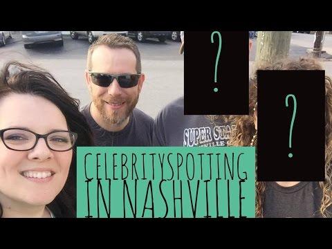 Celebrity Spotting In Nashville, TN