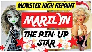 PINUP MONSTER HIGH DOLL REPAINT / BEAUTIFUL MARILYN / ART SPEEDPAINT TUTORIAL #dolls #art #pinup