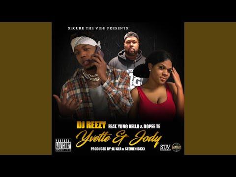 Yvette & Jody (feat. Yung Rello & Dopee Te)