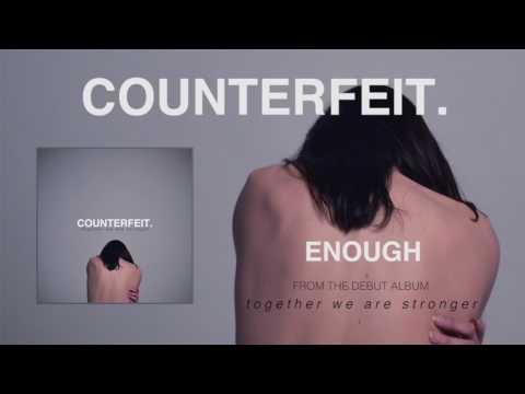 Counterfeit - Enough (Official Audio)