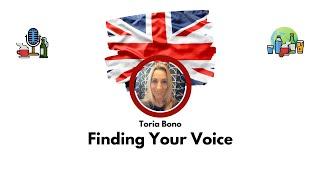 GBEI - Finding Your Voice - Toria Bono