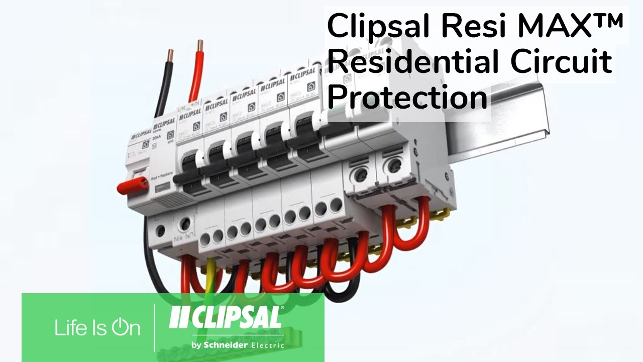 Clipsal Resi Max Residential Circuit Protection Youtube