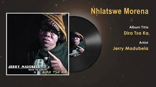 Jerry Madubela - Nhlatswe Morena Gospel Song - South Africa Gospel Songs