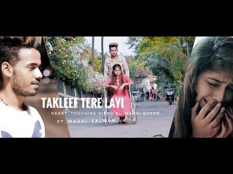 Takleef || Soch || Maahi Queen || Salman || Latest Punjabi Song 2018 || Heart_Touching Video