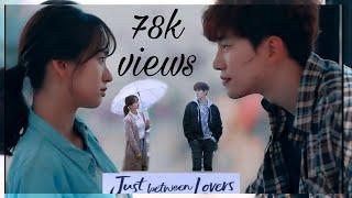 Just Between Lovers ❤   MV  (K-drama)