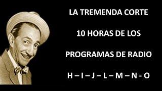 LA TREMENDA CORTE - RADIO - EPISODIOS H/I/J/L/M/N/O thumbnail