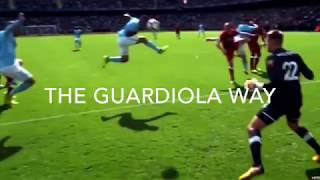 THE GUARDIOLA WAY : A Tactical Analysis of Manchester City FC