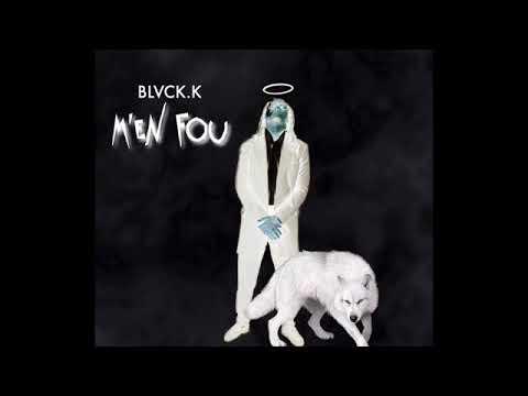 Black K - Je M'en Fous