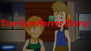 True Gym Horror Story - Scary Story Animated