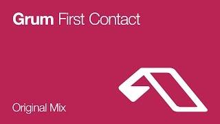 Grum - First Contact
