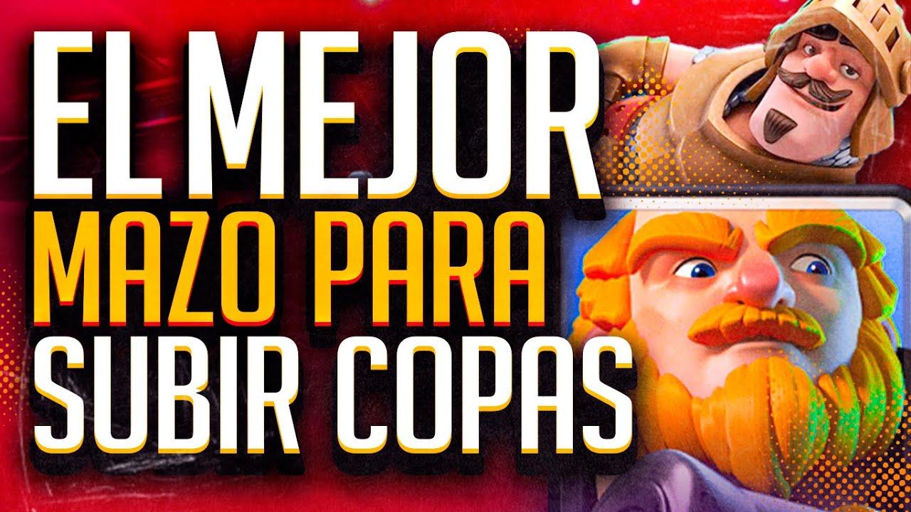 EL MEJOR MAZO PARA SUBIR COPAS!! CLASH ROYALE - KANARIOOO