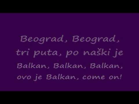 MILAN STANKOVIC - Ovo Je Balkan With Lyrics