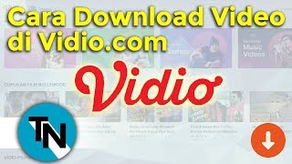 Cara Download Video di Vidio.com - TipsNiwbi