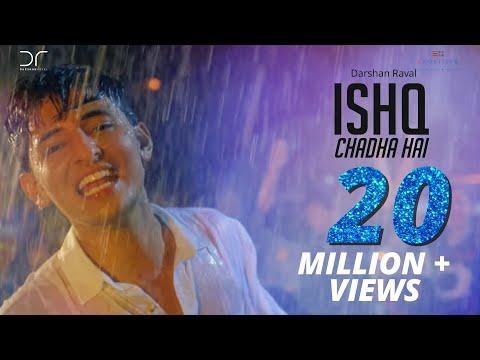Ishq Chadha Hai | Darshan Raval | Official Video