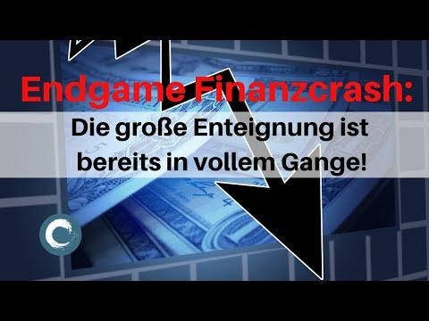 Endgame Finanzcrash: Die grosse Enteignung ist bereits in vollem Gange!