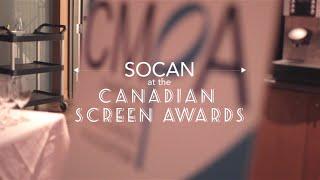 SOCAN x CMPA Canadian Screen Awards Party!