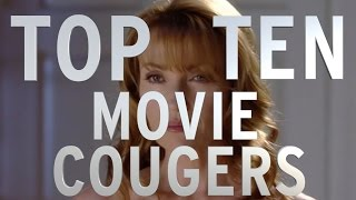 Top 10 Movie Cougars Quickie