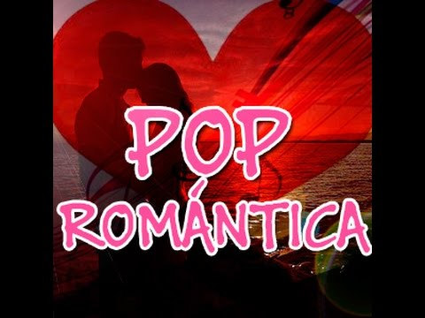 videos de canciones romanticas: