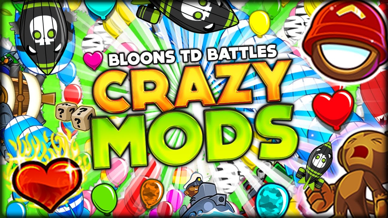 THE MOST INSANE MODDED/HACKED BLOONS TD BATTLE! (Bloons TD Battles & Our  Secret Bloons TD 5 plan)