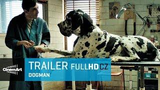 Dogman (2018) oficiální HD trailer [CZ TIT]
