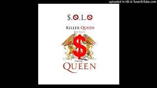 S.O.L.O. feat. Queen - Killer Queen (2012 Remix) [HQ?]