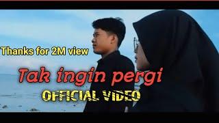 TAK INGIN PERGI - RISWANDI (OFFICIAL VIDEO)