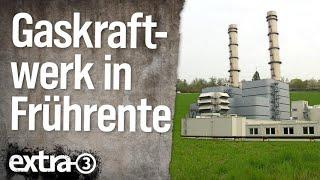 Ein Gaskraftwerk in Frührente