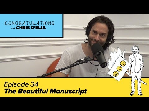 Congratulations Podcast w/ Chris D'Elia (VIDEO) | EP34 - The Beautiful Manuscript