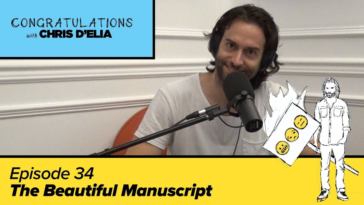 Congratulations Podcast w/ Chris D'Elia (VIDEO) | EP34 – The Beautiful Manuscript