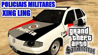 POLICIAIS MILITARES XING LING - POLICIA 24 HORAS MOD - GTA SAN ANDREAS
