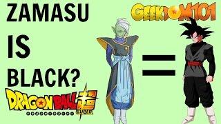 Zamasu Is Goku Black in Dragon Ball Super