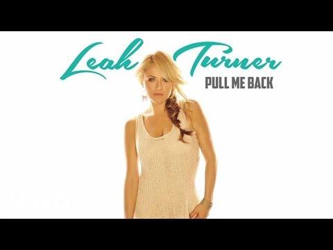 Leah Turner - Pull Me Back (Audio)