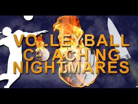 Volleyball Coaching Nightmares Find Out About the Program an