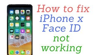 how to fix iPhone x face id not working