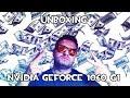ME FORRO CON YOUTUBE | UNBOXING GEFORCE 1060 G1