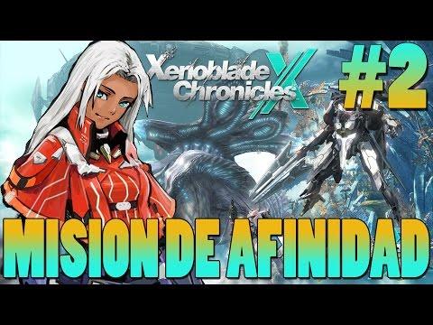 [Xenoblade Chronicles X][Mis.Afinidad] Antes y ahora - Gameplay/Let's play - Español