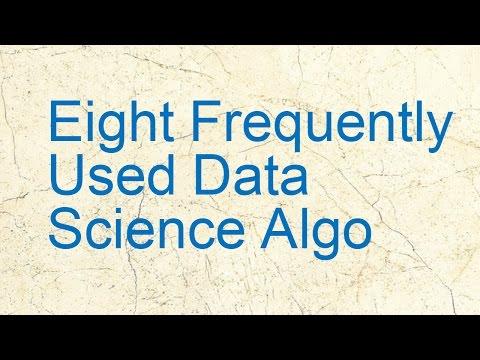 Eight Data Science Algorithms | Data Analytics