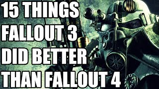 15 Things Fallout 3 Did Better Than Fallout 4
