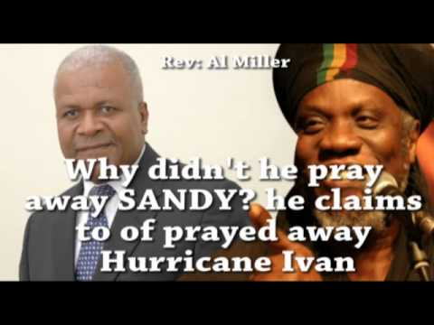WHY DIDN'T REVERENT AL MILLER PRAY AWAY SANDY
