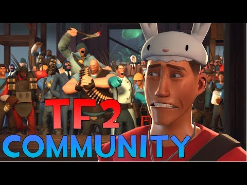 [TF2] The Main Problem With The TF2 Community