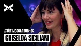Griselda Siciliani en #ÚltimosCartuchos