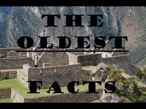 The Oldest - Facts | Photos