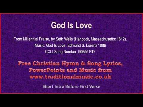God Is Love - Hymn Lyrics & Music
