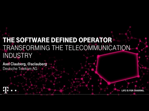 The Software Defined Operator‐Transforming the Telecommunication Industry: Axel Clauberg