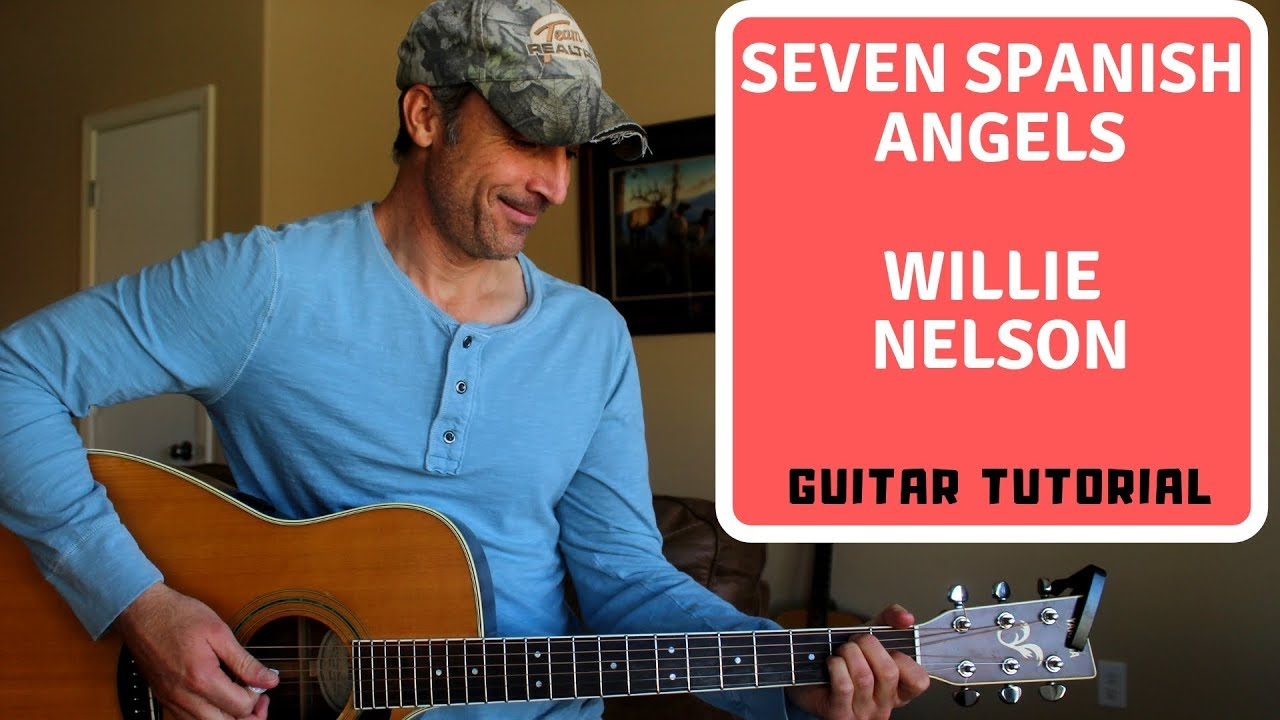 Seven Spanish Angels   Willie Nelson   Guitar Tutorial