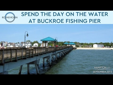 Spend the day on the water at Buckroe Fishing Pier
