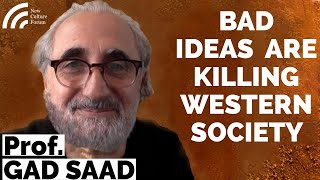 Dr Gad Saad -- The Parasitic Mind: How Infectious Ideas Are Killing Common Sense