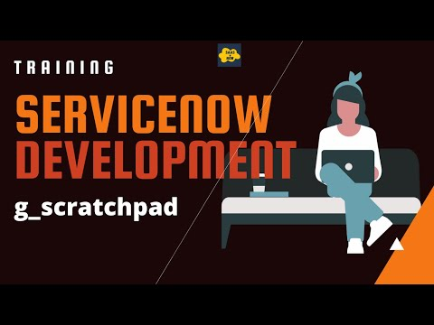#12 ServiceNow Developer Training | Business Rule with Scratchpad | g_scratchpad thumbnail