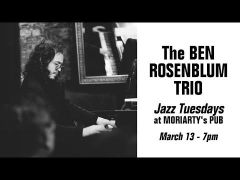 Download Jazz Tuesdays with the Ben Rosenblum Trio (3/13/18)